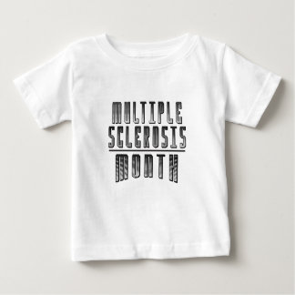 March - Multiple Sclerosis Month Baby T-Shirt