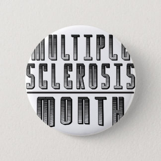 March - Multiple Sclerosis Month Pinback Button