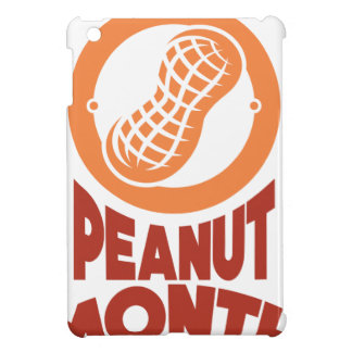 March - Peanut month - Appreciation Day iPad Mini Cover