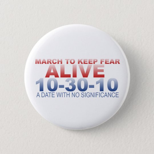 March to Keep Fear Alive Button
