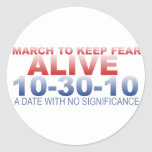 March To Keep Fear Alive Sticker
