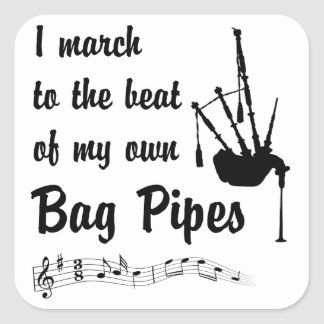 March to the Beat: Bag Pipes Square Sticker