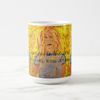 march to the beat coffee mug