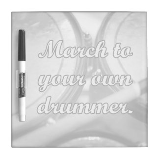 March to your own drummer tom background Dry-Erase board