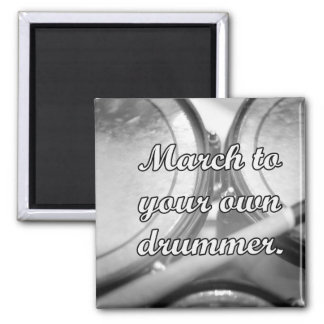 March to your own drummer tom background 2 inch square magnet