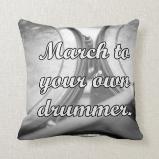 March to your own drummer tom background pillows