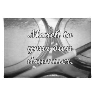 March to your own drummer tom background cloth placemat