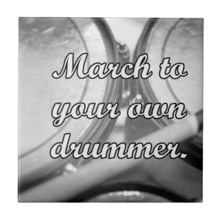 March to your own drummer tom background small square tile