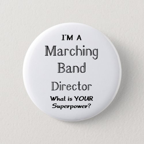 Marching band conductor pinback button