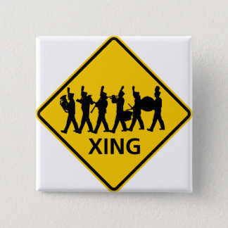 Marching Band Crossing Highway Sign Pinback Button