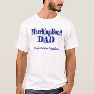 Marching Band Dad/ Piccolo T-Shirt