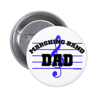 Marching Band Dad Pinback Button