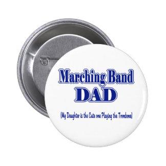 Marching Band Dad/ Trombone Pinback Button