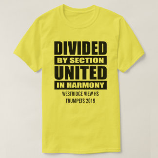 Marching Band | Divided and United T-Shirt