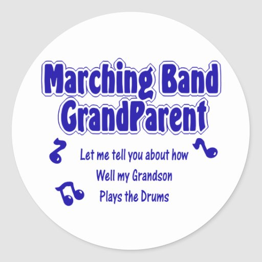 Marching Band Grandparent/ Drums Classic Round Sticker