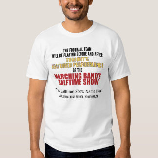 Marching Band Halftime Show (front) Custom T-Shirt