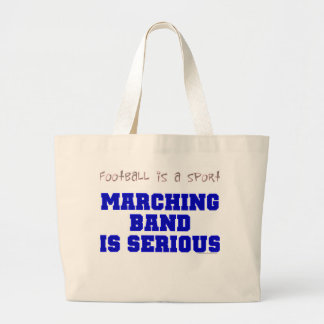 Marching Band is Serious Large Tote Bag