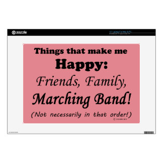 """Marching Band Makes Me Happy 15"""" Laptop Decal"""