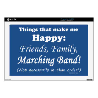 """Marching Band Makes Me Happy 17"""" Laptop Skin"""