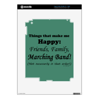 Marching Band Makes Me Happy iPad 2 Decal