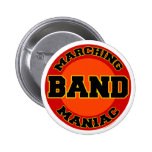Marching Band Maniac Button