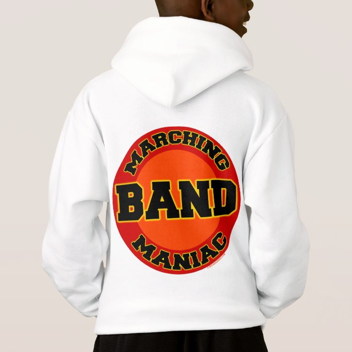 Marching Band Maniac Hoodie