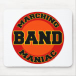 Marching Band Maniac Mouse Pads