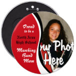 Marching Band Mom 6 Inch Round Button