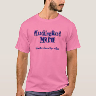 Marching Band Mom/ Clarinet T-Shirt