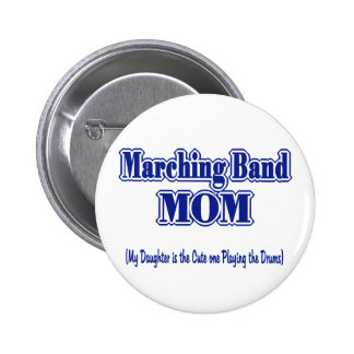 Marching Band Mom/ Drums Pinback Button