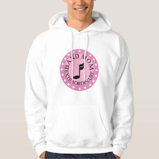 Marching Band Mom Extraordinaire Hoodie