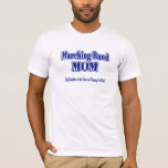 Marching Band Mom/ Flute T-Shirt