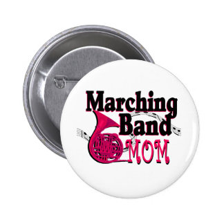 Marching Band Mom/ French Horn Pinback Button