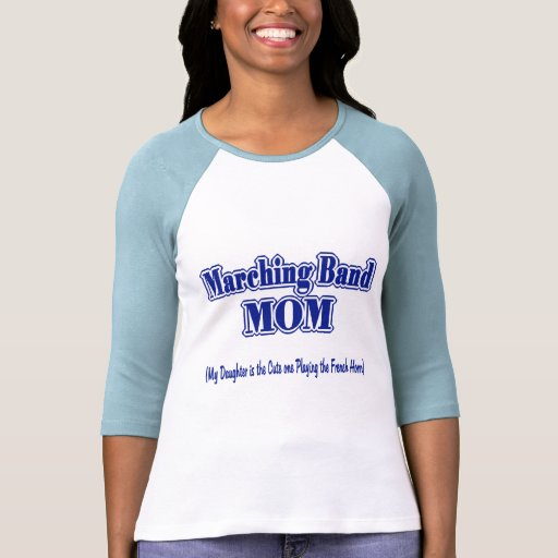Marching Band Mom/ French Horn T Shirt