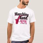 Marching Band Mom/ Saxophone T-Shirt