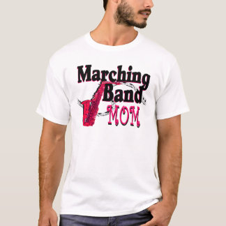 Marching Band Mom/ Saxophone T-Shirt