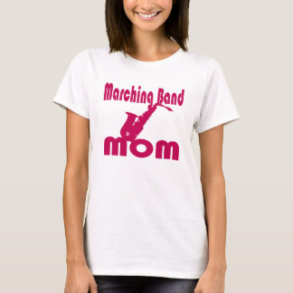 Marching Band Mom Saxophone T-Shirt