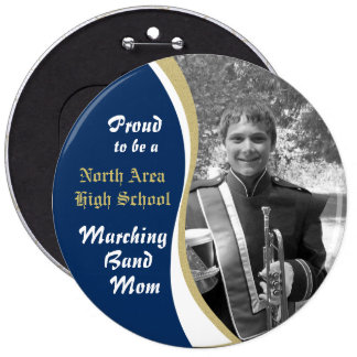 Marching Band Mom with Photo Blue Gold Buttons