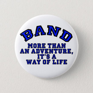 Marching Band: More Than An Adventure... Button