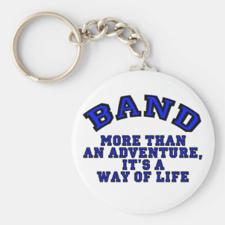 Marching Band: More Than An Adventure... Keychain