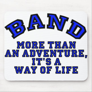 Marching Band: More Than An Adventure... Mouse Pad