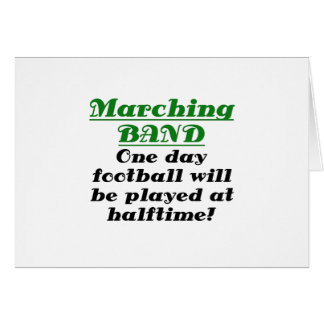 Marching Band One Day Football will be Played at Card