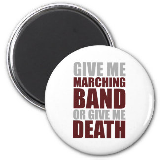 Marching Band or Death Refrigerator Magnets