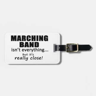 Marching Band Really Close Tag For Luggage