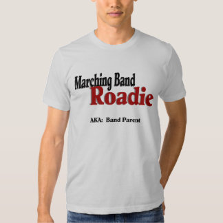 Marching Band Roadie T-shirts