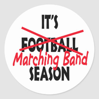 Marching Band Season / Red Classic Round Sticker