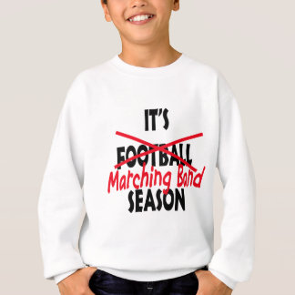 Marching Band Season / Red Sweatshirt