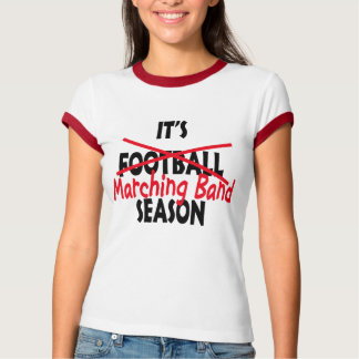 Marching Band Season / Red T-Shirt