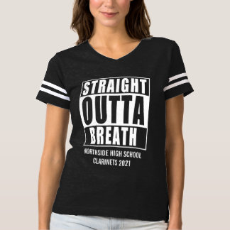 Marching Band Straight Outta Breath Personalized T-shirt