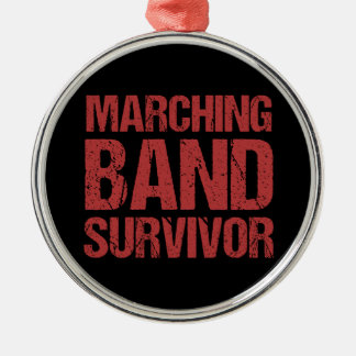 Marching Band Survivor Metal Ornament